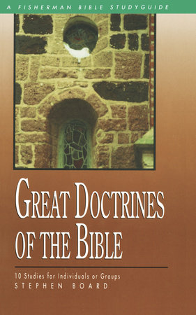Great Doctrines of the Bible by