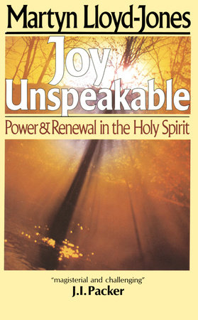 Joy Unspeakable by