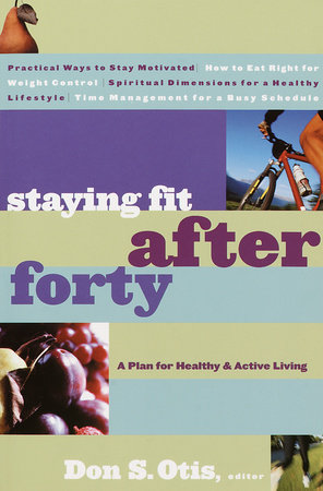 Staying Fit After Forty by