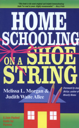 Homeschooling on a Shoestring by