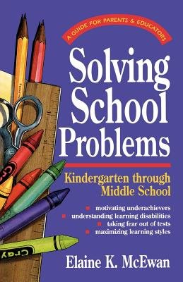Solving School Problems by Elaine K. McEwan