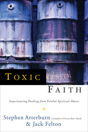 Toxic Faith by