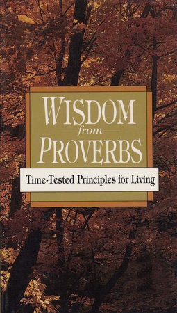 Wisdom from Proverbs by Laura L. Mains