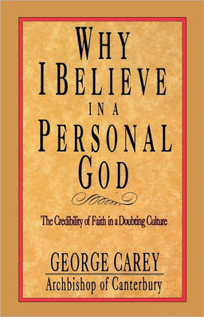Why I Believe in a Personal God by