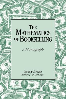 Cover of The Mathematics of Bookselling: A Monograph
