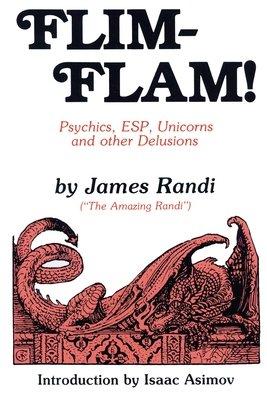 Flim-Flam! by James Randi