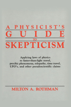 A Physicist's Guide to Skepticism by