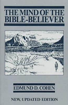 The Mind of the Bible-Believer by