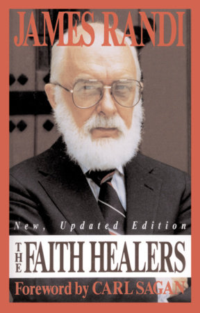 The Faith Healers by James Randi