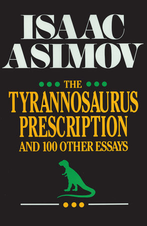 The Tyrannosaurus Prescription by