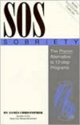 SOS Sobriety by James Christopher
