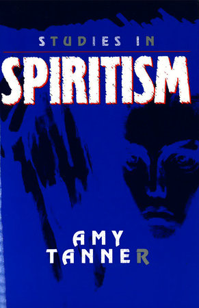 Studies in Spiritism by