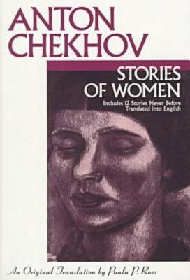 Stories of Women by Anton Chekhov