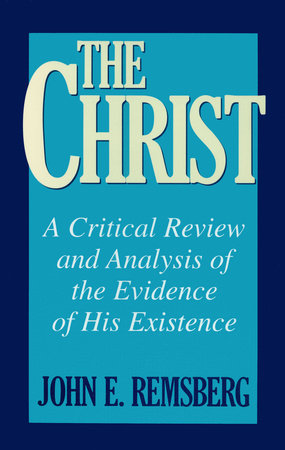 The Christ by John E. Remsburg