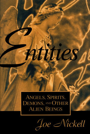 Entities by Joe Nickell