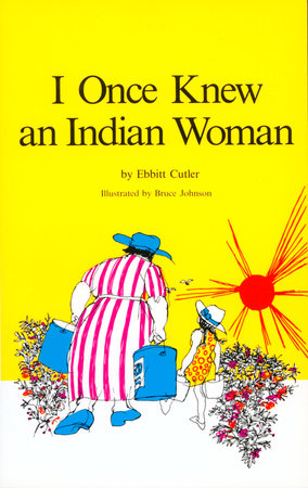 I Once Knew an Indian Woman by Ebbitt Cutler