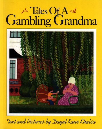 Tales of a Gambling Grandma by Dayal Kaur Khalsa