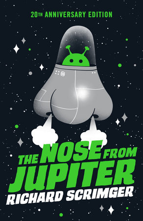 The Nose from Jupiter by