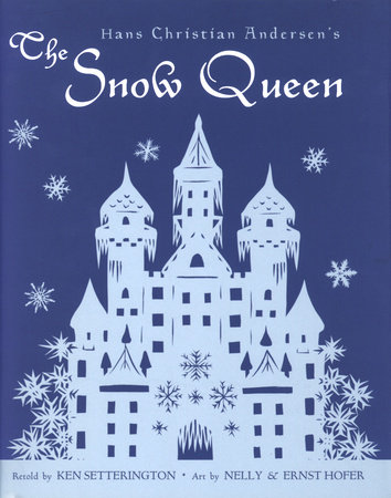 Hans Christian Andersen's The Snow Queen by