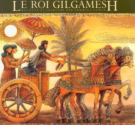 Le Roi Gilgamesh by