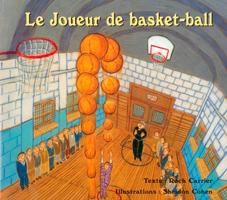 Le Joueur de basket-ball by Roch Carrier