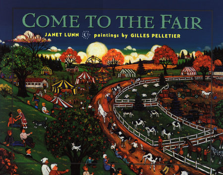 Come to the Fair by Janet Lunn