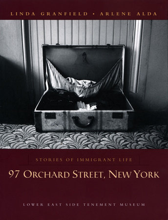 97 Orchard Street, New York by Linda Granfield