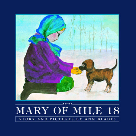 Mary of Mile 18 by
