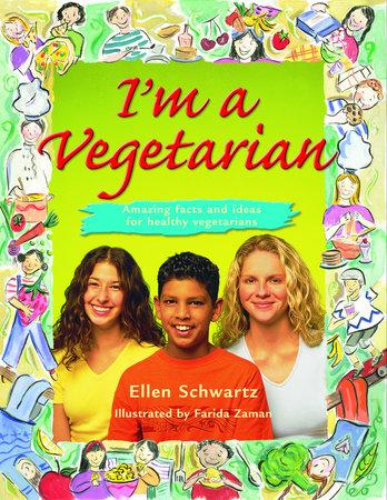 I'm a Vegetarian by Ellen Schwartz