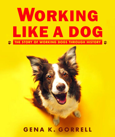 Working Like a Dog by