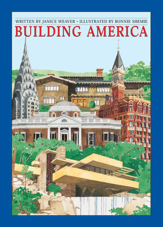 Building America by Janice Weaver