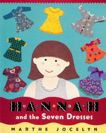 Hannah and the Seven Dresses by
