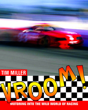 Vroom! by Tim Miller