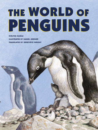 The World of Penguins by