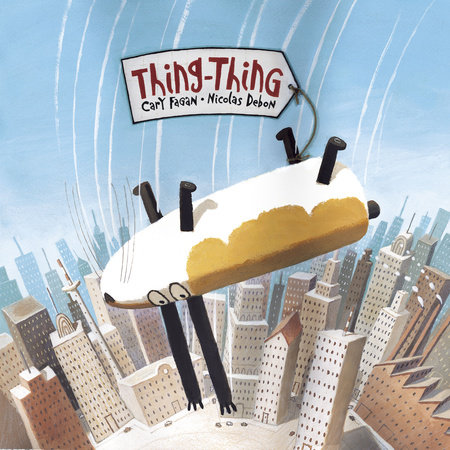 Thing-Thing by Cary Fagan