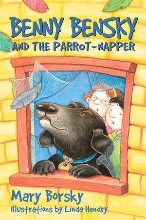 Benny Bensky and the Parrot-Napper by Mary Borsky