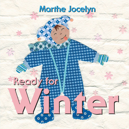 Ready for Winter by Marthe Jocelyn