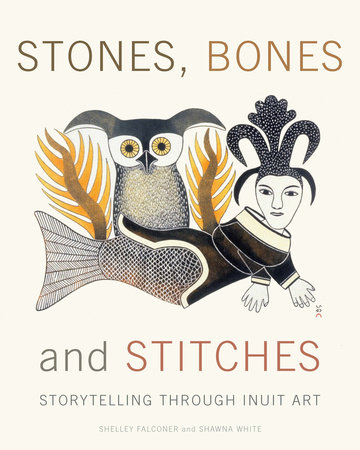Stones, Bones and Stitches by Shelley Falconer and Shawna White