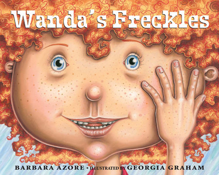 Wanda's Freckles by