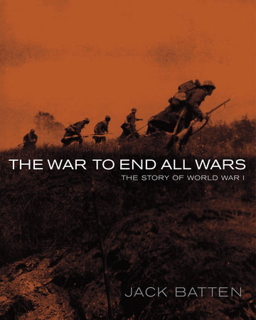 The War to End All Wars by