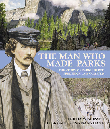 The Man Who Made Parks by