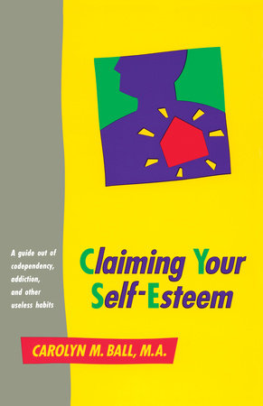 Claiming Your Self-Esteem by