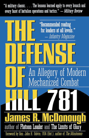 Defense of Hill 781 by James R. McDonough