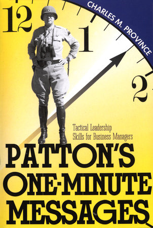 Patton's One-Minute Messages by Charles Prefer