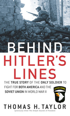 Behind Hitler's Lines by Thomas H. Taylor