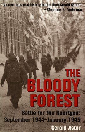 The Bloody Forest by Gerald Astor