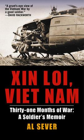 Xin Loi, Viet Nam by Al Sever