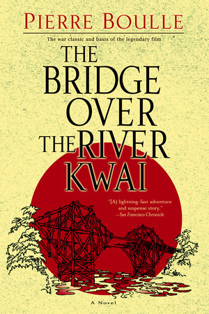 The Bridge Over the River Kwai by