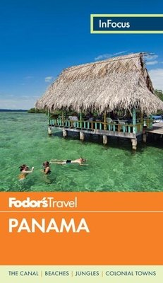 Fodor's In Focus Panama by