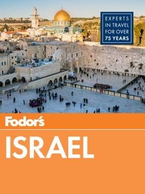 Fodor's Israel by Fodor's